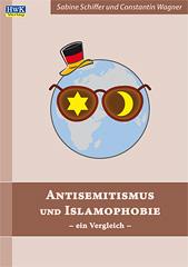 Antisemitismus-Islamophobie-Vergleich-Sabine-Schiffer und Constantin Wagner