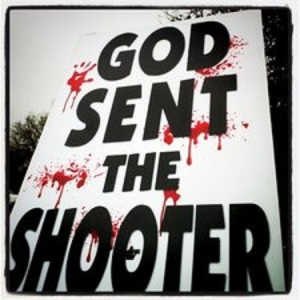 westboro-baptist-church-god-sent-the-shooter