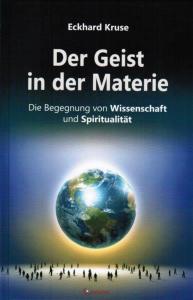 Eckhard_Kruse-Der_Geist_in_der_Materie