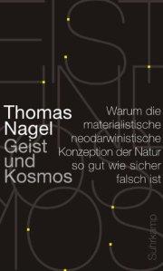 Thomas Nagel - Geist und Kosmos (Bild: Amazon.de)