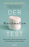 Mischel_DerMarshmallowTest