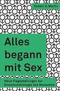 Robert D. Martin: Alles begann mit Sex Verlag: Librum, Hochwald 2015 ISBN: 9783952430040