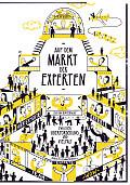 Ruben Pfizenmaier (Hg.) Auf dem Markt der Experten Illustrationen von Malte Grabsch Verlag: Edition Büchergilde, Frankfurt M. 2016 ISBN: 9783864060649