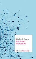 Michael Pauen Die Natur des Geistes Verlag: S. Fischer, Frankfurt M. 2016 ISBN: 9783100024084