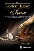 Arieh Ben-Naim The Briefest History of Time [englisch] Verlag: World Scientific, Singapur 2016 ISBN: 9789814749855