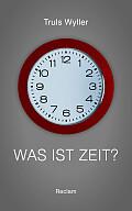 Truls Wyller Was ist Zeit? Aus dem Norwegischen von Gabriele Haefs Verlag: C.H.Beck, München 2016 ISBN: 9783406690815