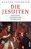 Markus Friedrich Die Jesuiten