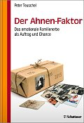 Peter Teuschel Der Ahnen-Faktor Verlag: Schattauer, Stuttgart 2016 ISBN: 9783794531066
